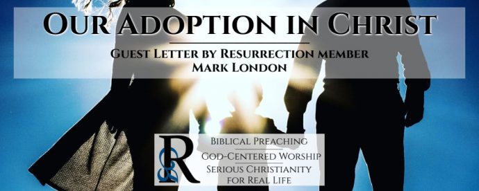 Our Adoption in Christ