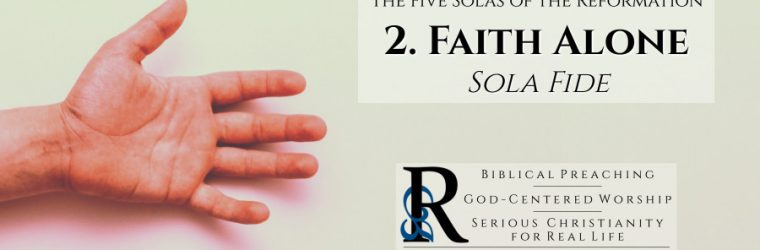 Sola Fide: Faith Alone