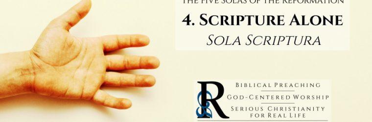 Sola Scriptura: Scripture Alone