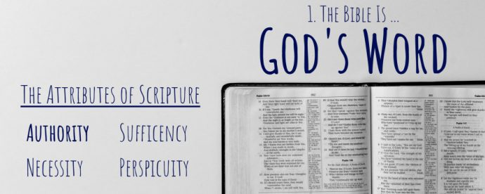 The Bible Is … God's Word (The Authority of Scripture)